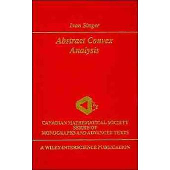 Abstract Convex Analysis by Singer & Ivan