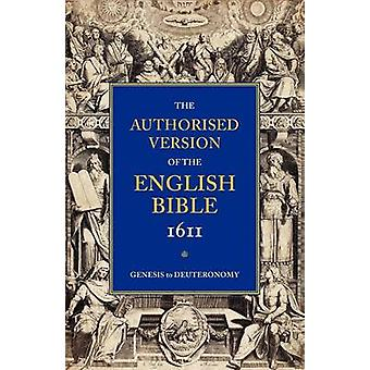 Authorised Version of the English Bible 1611  Volume 1 by Wright & William Aldis