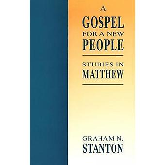 A Gospel for a New People by Stanton
