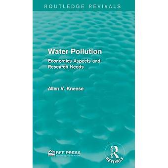 Wasser Verschmutzung Economics Aspekte und Forschungsbedarf von Kneese & Allen V.