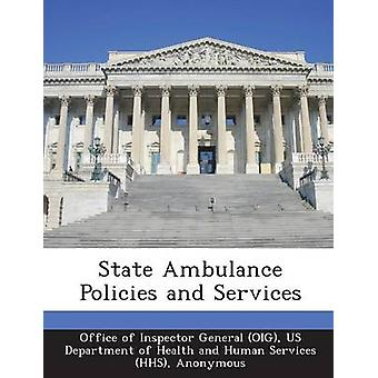 State Ambulance Policies and Services by Office of Inspector General OIG