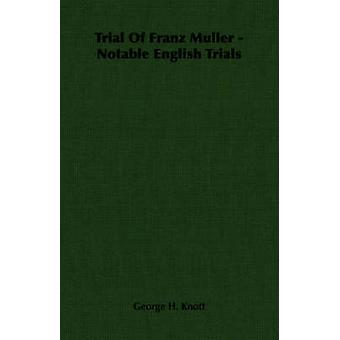 Versione di prova di Franz Muller notevoli prove inglese da Knott & George H.