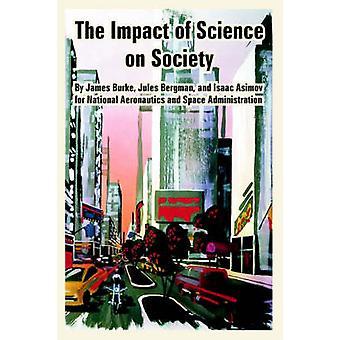 Gevolgen van de wetenschap op de samenleving de door Asimov & Isaac