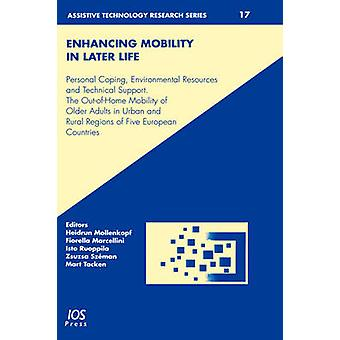Enhancing Mobility in Later Life by Mollenkopf & H.