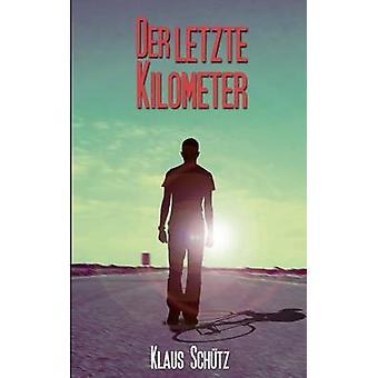An der letzte Kilometer af Schtz & Klaus