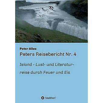Peters Reisebericht Nr. 4 av Alles & Peter