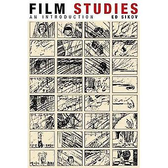 Film Studies - An Introduction by Ed Sikov - 9780231142939 Book