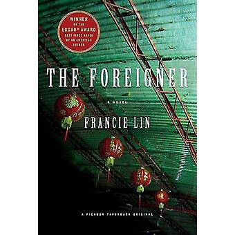 The Foreigner by Francie Lin - 9780312364045 Book