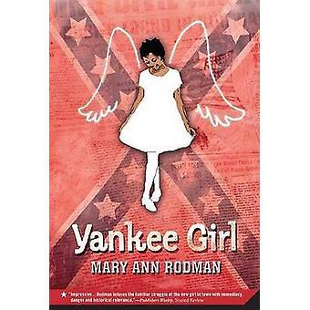 Yankee Girl by Mary Ann Rodman - 9780312535766 Book