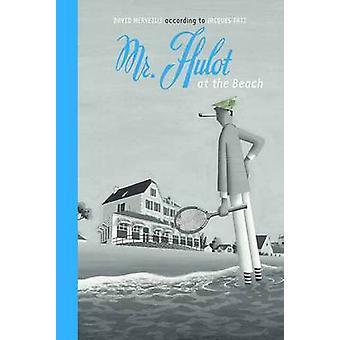 Mr Hulot on the Beach by David Merveille - 9780735842540 Book