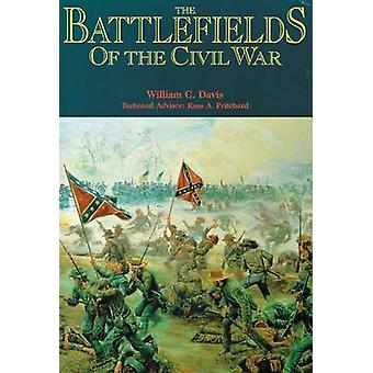 The Battlefields of the Civil War (New edition) by William C. Davis -