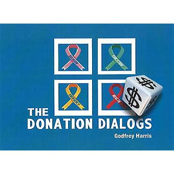 Donation Dialogs by Godfrey Harris - 9780935047783 Book
