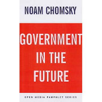 Government in the Future - An Open Media Pamphlet by Noam Chomsky - 97
