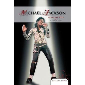 Michael Jackson - King of Pop by Mary K Pratt - 9781604537888 Book