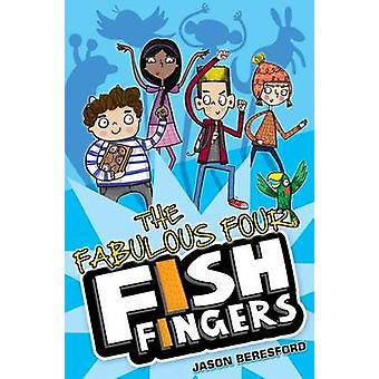 The Fabulous Four Fish Fingers by Jason Beresford - Vicky Barker - 97