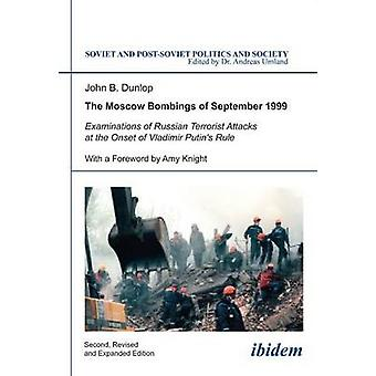 The Moscow Bombings of September 1999 - Examinations of Russian Terror
