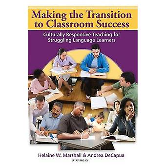 Making the Transition to Classroom Success - Culturally Responsive Tea