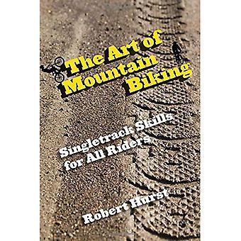 De kunst van het mountainbiken: Singletrack vaardigheden voor alle renners