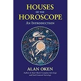 Houses of the Horoscope: An Introduction 9780892541560