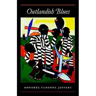 Outlandish Blues par Honoree Fanonne Jeffers - livre 9780819565846