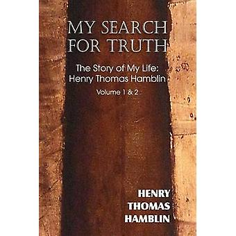 My Search for Truth by Hamblin & Harry Thomas