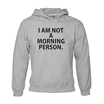 I-apos;m pas une personne du matin homme sweat à capuche