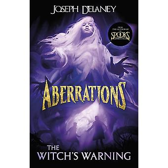 Witchs Warning by Joseph Delaney