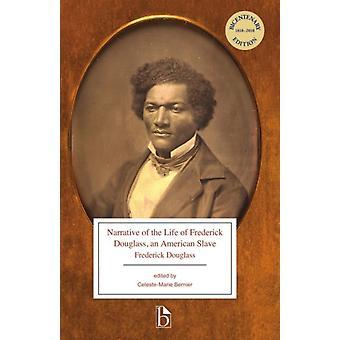 Berättelse om Frederick Douglass ett amerikanskt slavliv av Celeste Marie Bernier