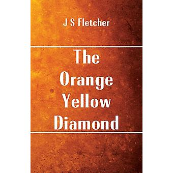 The OrangeYellow Diamond by Fletcher & J S