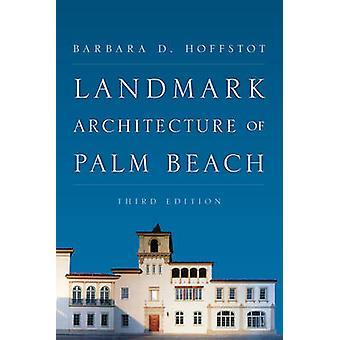 Landmärke arkitektur av Palm Beach av Barbara D. Hoffstot