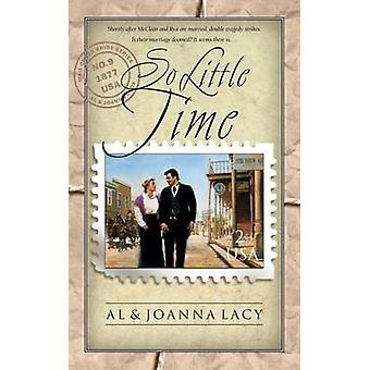 So Little Time by Lacy & Al