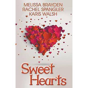 Sweet Hearts by Brayden & Melissa