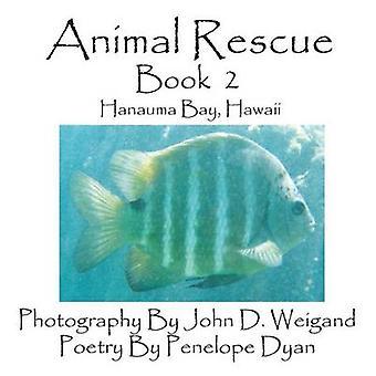 Animal Rescue Book 2 Hanauma Bay Hawaii by Weigand & John D