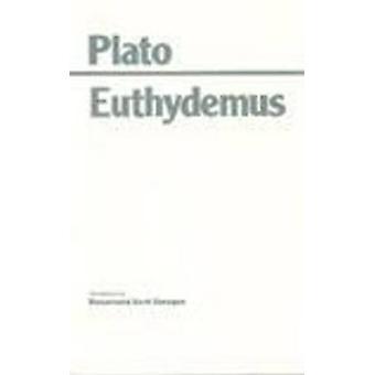 Euthydemus by Plato - Rosamond Kent Sprague - 9780872202344 Book