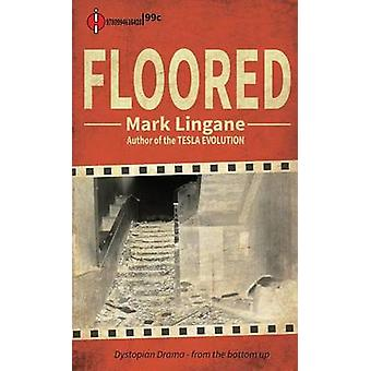Floored by Lingane & Mark