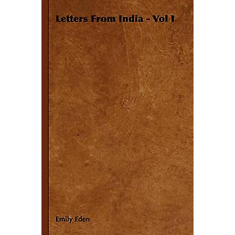 Letters from India  Vol I by Eden & Emily