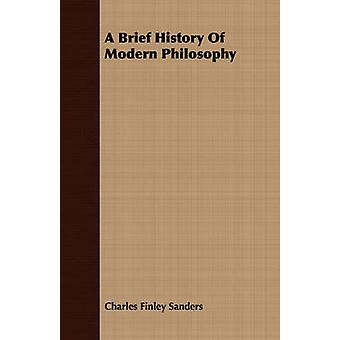 A Brief History Of Modern Philosophy by Sanders & Charles Finley