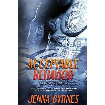 Marked Men Acceptable Behavior by Byrnes & Jenna
