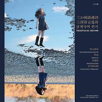 Trilingual Renshi by Kim & Hyesoon