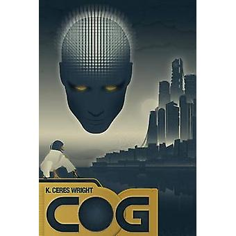 Cog by Wright & K. Ceres