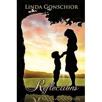 Reflections by Gonschior & Linda
