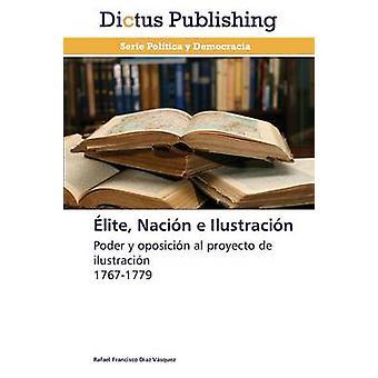 Elite Nacion E Ilustracion by Diaz Vasquez Rafael Francisco