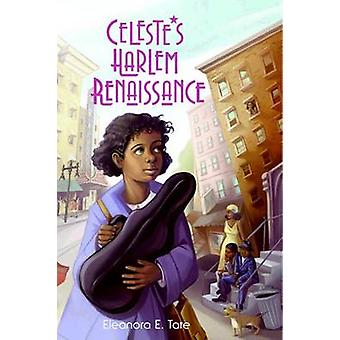 Celestes Harlem Renaissance by Tate & Eleanora E.