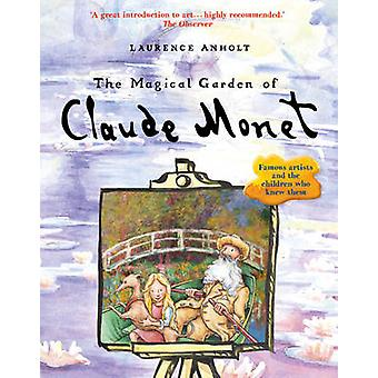 De magische tuin van Claude Monet door Laurence Anholt - 9781847808134