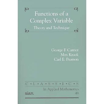 Functions of a Complex Variable - Theory and Technique by George F. Ca