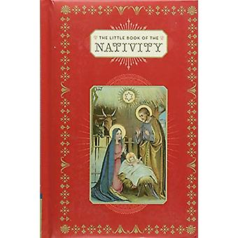 The Little Book of the Nativity by Dominique Foufelle - 9781452169590