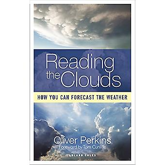 Reading the Clouds by Oliver Perkins - 9781472960184 Book