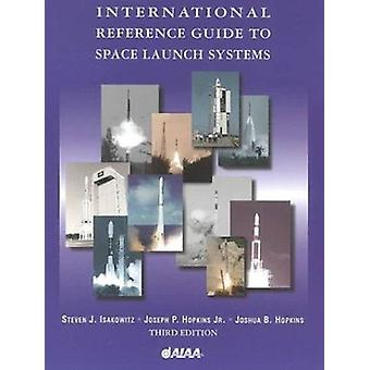 International Reference Guide to Space Launch Systems (3rd Revised ed