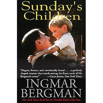 Sunday's Children by Ingmar Bergman - Joan Tate - 9781611458633 Book