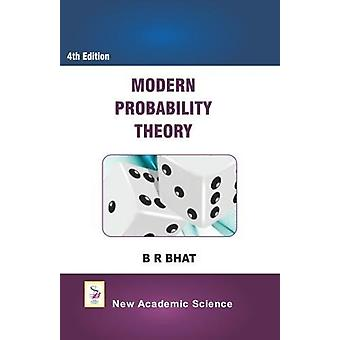 Modern Probability Theory by B. R. Bhat - 9781781831151 Book